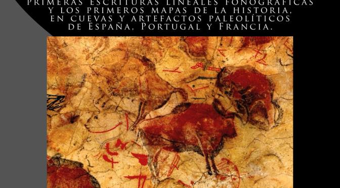 ¿LA ESCRITURA NACIÓ EN OCCIDENTE? Marcelino Sanz de Sautuola y la Cueva de Altamira.