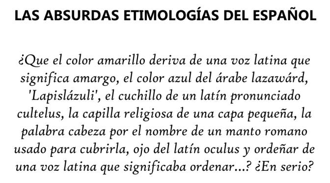 LAS ABSURDAS ETIMOLOGÍAS DEL ESPAÑOL