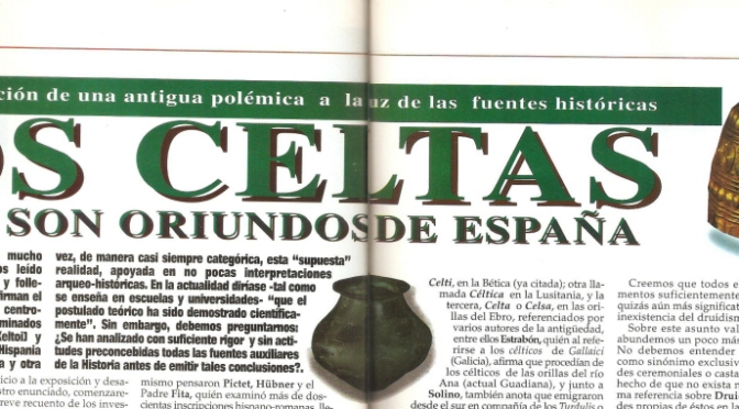 Los Celtas son oriundos de Iberia. Resurrección de una antigua polémica a la luz de las fuentes históricas.
