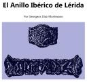 El Anillo Ibérico de Lérida - Descifrando la lengua íbera.