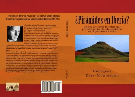 ¿Pirámides en Iberia?, por Georgeos Díaz-Montexano, 1995-2015