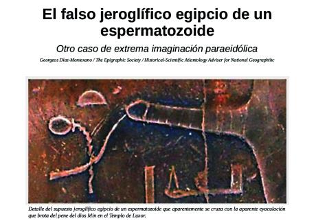 El falso jeroglífico egipcio de un espermatozoide Otro caso de extrema imaginación paraeidólica.