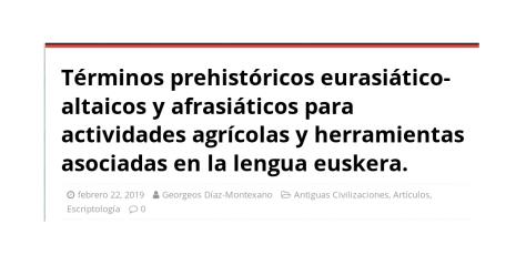 Términos prehistóricos eurasiático-altaicos y afrasiáticos para actividades agrícolas y herramientas asociadas en la lengua euskera.